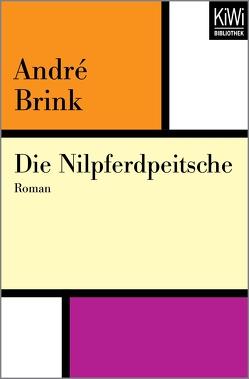 Die Nilpferdpeitsche von Brink,  André, Hermann,  Hans