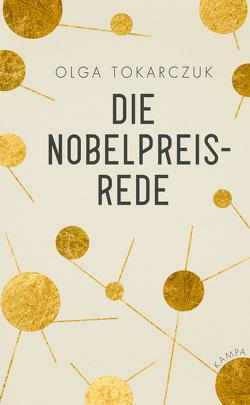 Die Nobelpreisrede von Palmes,  Lisa, Quinkenstein,  Lothar, Tokarczuk,  Olga