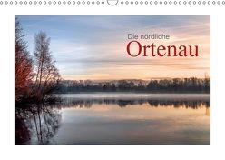 Die nördliche Ortenau (Wandkalender 2018 DIN A3 quer) von calmbacher,  Christiane