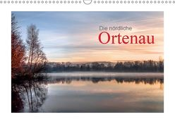 Die nördliche Ortenau (Wandkalender 2019 DIN A3 quer) von calmbacher,  Christiane