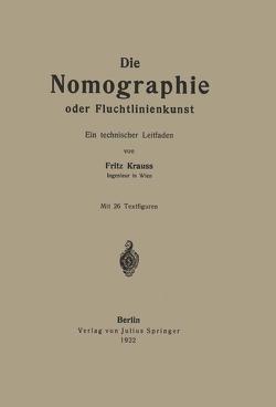 Die Nomographie oder Fluchtlinienkunst von Krauss,  Fritz