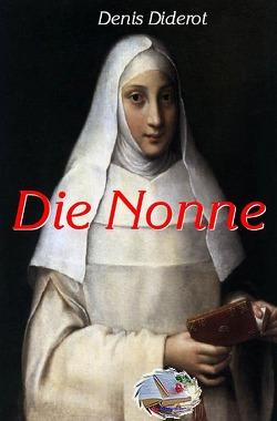 Die Nonne (Illustriert) von Diderot,  Denis