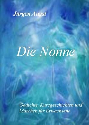 Die Nonne von Augst,  Jürgen