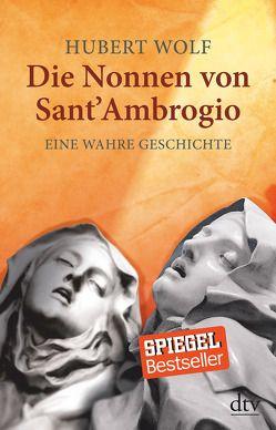 Die Nonnen von Sant' Ambrogio von Wolf,  Hubert