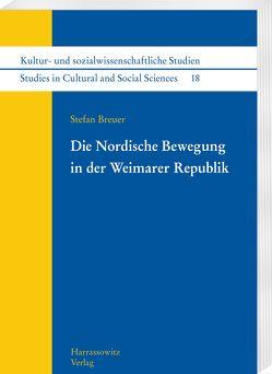 Die Nordische Bewegung in der Weimarer Republik von Breuer,  Stefan