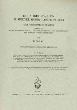 Die Nordostalpen im Spiegel ihrer Landtierwelt, Band 1 von Franz,  Herbert