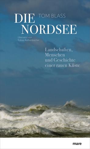 Die Nordsee von Blass,  Tom, Rothenbücher,  Tobias