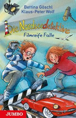 Die Nordseedetektive. Filmreife Falle von Goeschl,  Bettina, Harvey,  Franziska, Wolf,  Klaus-Peter