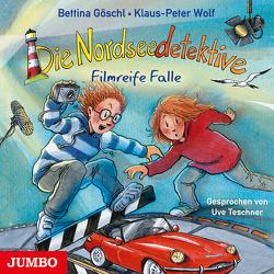 Die Nordseedetektive. Filmreife Falle von Goeschl,  Bettina, Teschner,  Uve, Wolf,  Klaus-Peter