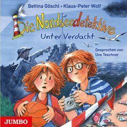 Die Nordseedetektive. Unter Verdacht von Goeschl,  Bettina, Teschner,  Uve, Wolf,  Klaus-Peter