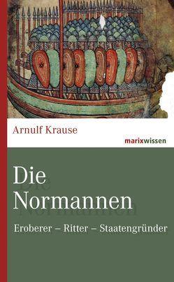 Die Normannen von Krause,  Arnulf
