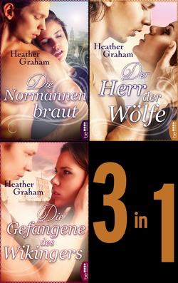 Die Normannenbraut – Die Gefangene des Wikingers – Der Herr der Wölfe von Edenhofer,  Julia, Graham,  Heather, Malsch,  Eva
