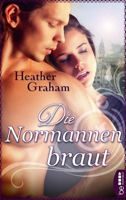 Die Normannenbraut von Graham,  Heather, Malsch,  Eva