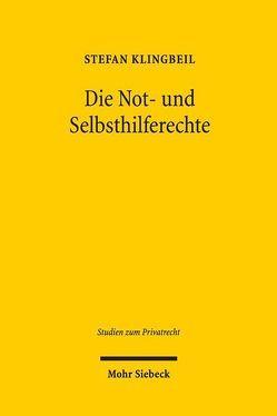 Die Not- und Selbsthilferechte von Klingbeil,  Stefan