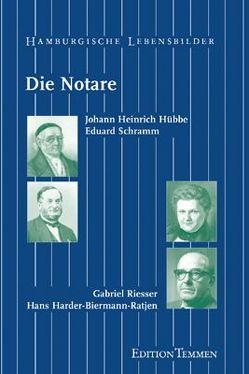 Die Notare von Postel,  Rainer, Stubbe-da Luz,  Helmut