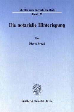 Die notarielle Hinterlegung. von Preuß,  Nicola
