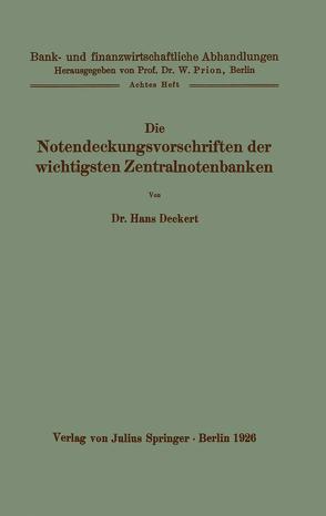 Die Notendeckungsvorschriften der wichtigsten Zentralnotenbanken von Deckert,  Hans
