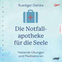 Die Notfallapotheke für die Seele von Dahlke,  Ruediger