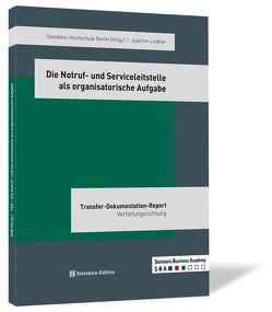 Die Notruf- und Serviceleitstelle als organisatorische Aufgabe von Lindner,  Joachim