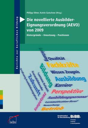 Die novellierte Ausbilder-Eignungsverordnung (AEVO) von 2009 von Gutschow,  Katrin, Ulmer,  Philipp