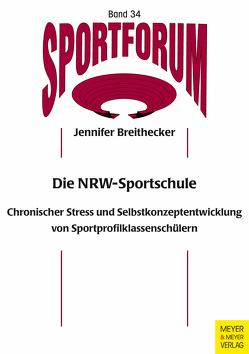 Die NRW-Sportschule von Breithecker,  Jennifer