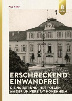Die NS-Geschichte der Universität Hohenheim von Waller,  Anja