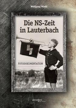 Die NS-Zeit in Lauterbach von Wiehl,  Wolfgang