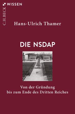 Die NSDAP von Thamer,  Hans-Ulrich