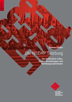 Die NSDAP Salzburg von Huber,  Barbara