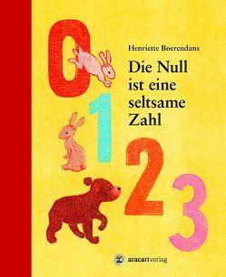 Die Null ist eine seltsame Zahl von Boerendans,  Henriette, Rometsch,  Martin