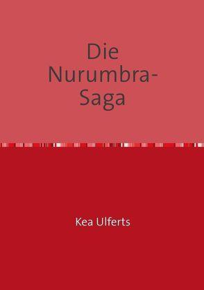 Die Nurumbra- Saga von Ulferts,  Kea