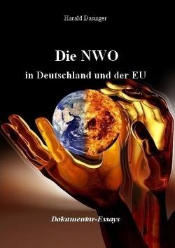 Die NWO in Deutschland und der EU von Dasinger,  Harald
