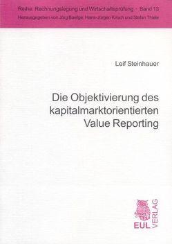 Die Objektivierung des kapitalmarktorientierten Value Reporting von Steinhauer,  Leif