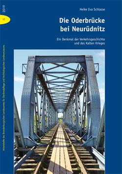 Die Oderbrücke bei Neurüdnitz von Schlasse,  Heike Eva