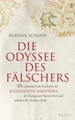 Die Odyssee des Fälschers von Schaper,  Rüdiger