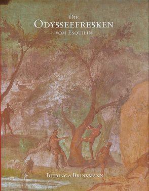 Die Odysseefresken vom Esquilin von Biering,  Ralf