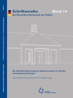 Die öffentliche Bewertung der Angemessenheit von Strafzumessungsentscheidungen von Schiemann,  Anja, Siems,  Alyssa, Wegner,  Maren