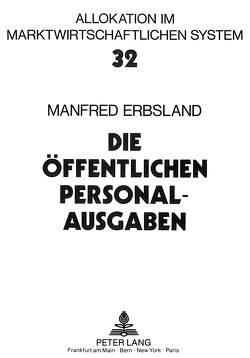 Die öffentlichen Personalausgaben von Erbsland,  Manfred