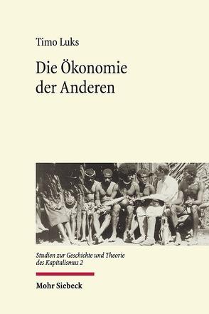 Die Ökonomie der Anderen von Luks,  Timo