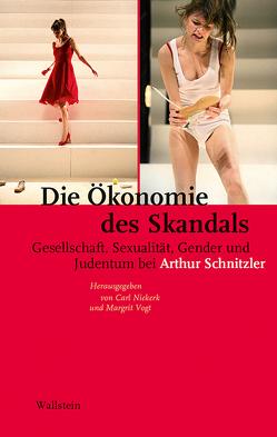 Die Ökonomie des Skandals von Niekerk,  Carl, Vogt,  Margrit