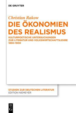 Die Ökonomien des Realismus von Rakow,  Christian