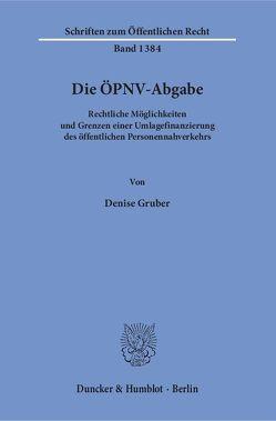 Die ÖPNV-Abgabe. von Gruber,  Denise