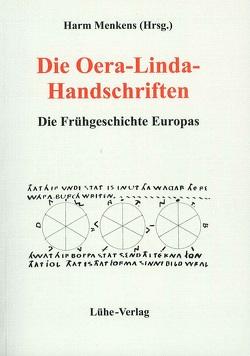 Die Oera-Linda-Handschriften von Menkens,  Harm