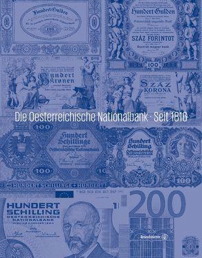 Die Oesterreichische Nationalbank von Oesterreichische Nationalbank
