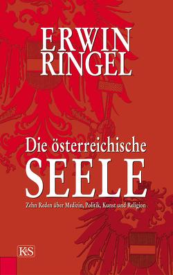 Die österreichische Seele von Ringel,  Erwin