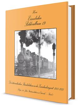 Die Österreichischen Bundesbahnen in der Zwischenkriegszeit von Horn,  Alfred