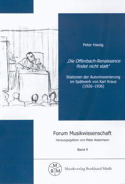 Die Offenbach-Renaissance findet nicht statt von Ackermann,  Peter, Hawig,  Peter