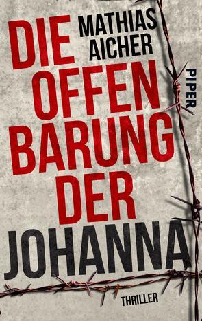 Die Offenbarung der Johanna von Aicher,  Mathias