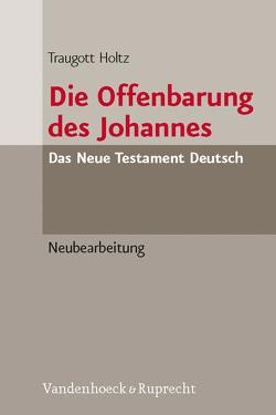 Die Offenbarung des Johannes von Holtz,  Traugott