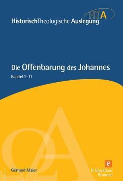 Die Offenbarung des Johannes Teil 1 von Maier,  Gerhard